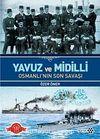 Yavuz ve Midilli & Osmanlı'nın Son Savaşı
