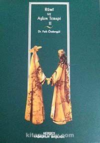 Rumi ve Aşkın Terapi - 2Herşey Yağmurla Başladı - Dr. Faik Özdengül pdf epub