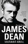James Dean - Mutant Kral