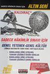 Kaldıraç - Sadece Hakimlik Sınavı İçin Genel Yetenek-Genel Kültür & Türkçe-Matematik-Tarih-Temel Yurttaşlık Bilgisi