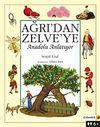 Ağrı'dan Zelve'ye Anadolu Anlatıyor