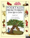 Folktales From Turkey From Ağrı to Zelve