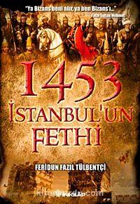 1453 İstanbul'un Fethi