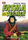Gazi Kadın Fatma Teğmen / Bizim Kahramanlarımız 9 (Ciltli)