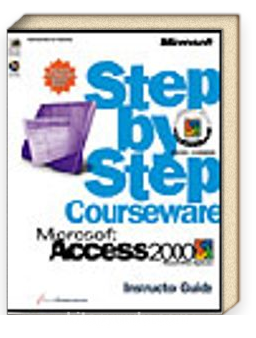 Microsoft  Access 2000 Step by Step Courseware Trainer Pack