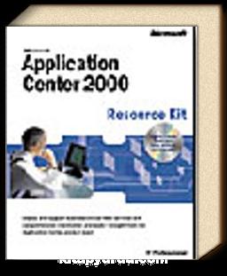 Microsoft  Application Center 2000 Resource Kit