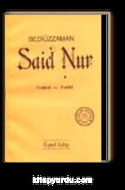 Bediüzzaman Said Nur / Tenkid - Tahlil (karton kapak)
