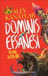 Dominis Efsanesi / Alev Kanatlar