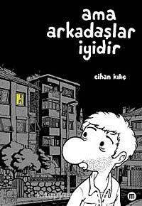Ama Arkadaşlar İyidir - Cihan Kılıç pdf epub