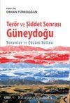 Terör ve Şiddet Sonrası Güneydoğu & Sorunlar ve Çözüm Yolları