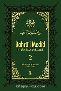 Bahrü'l-Medid (2. Cilt)