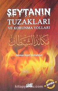 Şeytanın Tuzakları ve Korunma Yolları - Selman Nasif ed-Dahduh pdf epub