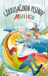 Miniko Gökkuşağının Peşinde