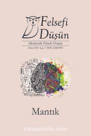 Felsefi Düşün Akademik Felsefe Dergisi Sayı:7 Mantık