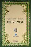 Kur'an-ı Kerim ve Muhtasar Kelime Meali (Orta boy) (Kod: 312)
