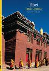 Tibet & Yaralı Uygarlık
