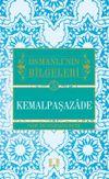 Kemalpaşazade / Osmanlı'nın Bilgeleri 5