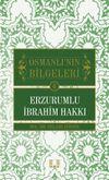 Erzurumlu İbrahim Hakkı / Osmanlı'nın Bilgeleri 6