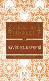 Davud el-Kayseri / Osmanlı'nın Bilgeleri 7