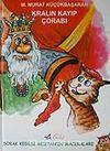 Kralın Kayıp Çorapları / Sokak Kedisi Mestanın Maceraları (Ciltli)