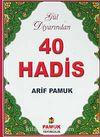 Gül Diyarından 40 Hadis (Hadis 014)