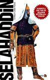 Selahaddin & Kudretli Sultan ve İslamın Bütünleştiricisi
