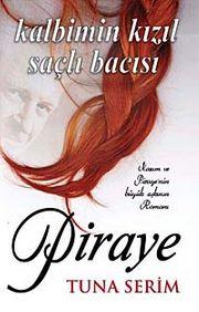 Piraye & Kalbimin Kızıl Saçlı Bacısı