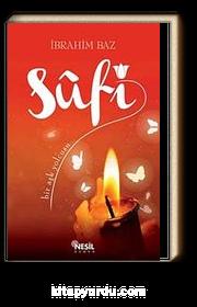 Sufi & Bir Aşk Yolcusu