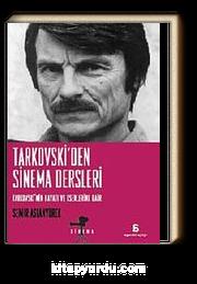 Tarkovski'den Sinema Dersleri & Tarkovski'nin Hayatı ve Eserlerine Dair