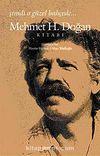 Mehmet H. Doğan Kitabı & Şimdi o Güzel Bahçede…