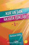 Kur'an'dan Hayata Işıklar-1