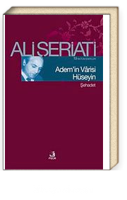 Adem'in Varisi Hüseyin-Şehadet