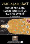 Büyük Patlama, Evren Teorileri ve Kur'an Evreni