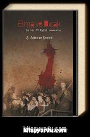 Elma ve Bıçak & Bir 12 Eylül Romanı