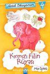 Kırmızı Filin Rüyası / Artık Okuyorum -4