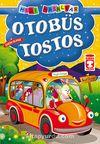 Otobüs Tostos / Mini Masallar