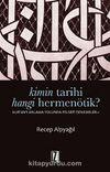 Kimin Tarihi Hangi Hermenötik? & Kur'an'ı Anlama Yolunda Felsefesi Denemeler-1