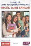 Yabancı Dil Lisans Yerleştirme Sınavı (LYS-5) Pratik Soru Bankası