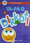 Ya-Pa Q Dikkat (3 Yaş Dikkat Çalışmaları)