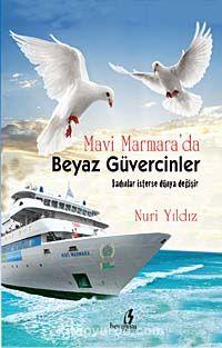 Mavi Marmara da Beyaz Güvercinler