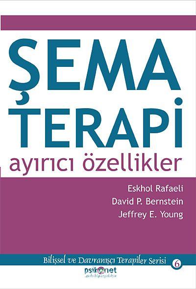 Şema Terapi: Ayırıcı Özellikler - Jeffrey E. Young pdf epub