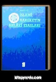 İslami Hareketin Ahlaki Esasları (1-D-32)