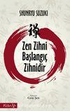 Zen Zihni Başlangıç Zihnidir