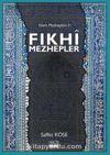 Fıkhi Mezhepler / İslam Mezhepleri 2