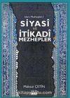 Siyasi ve İtikadi Mezhepler / İslam Mezhepleri 1
