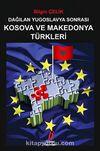 Dağılan Yugoslavya Sonrası Kosova ve Mekedonya Türkleri