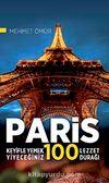 Paris / Keyifle Yemek Yiyeceğiniz 100 Lezzet Durağı