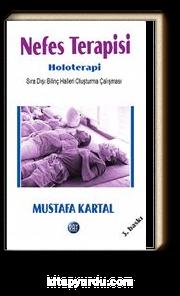 Nefes Terapisi - Holoterapi & Sıra Dışı Bilinç Halleri Oluşturma Çalışması