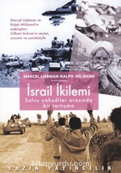 İsrail İkilemiSolcu Yahudiler Arasında Bir Tartışma