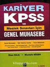 Kariyer KPSS ve Meslek Sınavları İçin - Genel Muhasebe